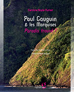 Paul Gauguin & the Marquesas :  Paradise found? Cover photo